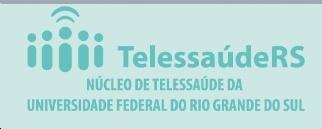 Núcleo Telessaúde do Estado do Rio Grande do Sul – UFRGS